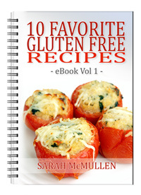 10 Favorite Gluten Free Recipes eBook Vol 1 - FREE eBook!